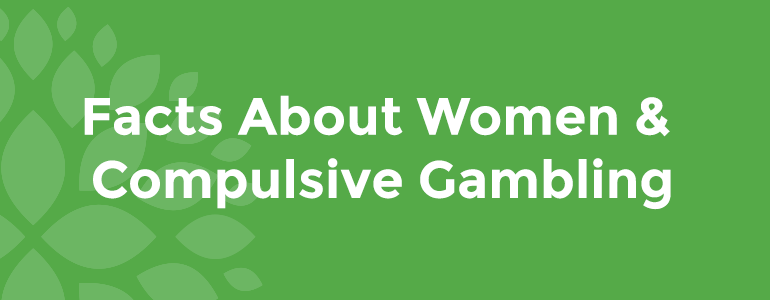 facts-about-women-and-compulsive-gambling.png