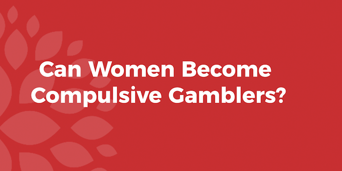 can-women-become-compulsive-gamblers.png