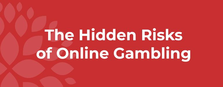 hidden-risks-of-online-gambling